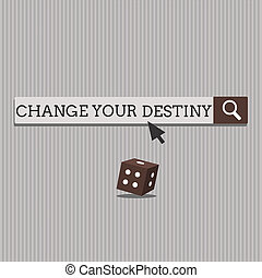 Handwriting text Change Your Destiny. Concept meaning Rewriting Aiming Improving Start a Different Future
