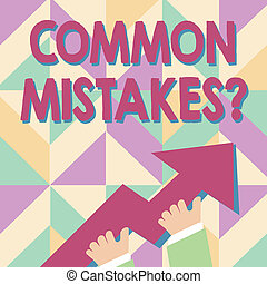 Handwriting text Common Mistakes question. Concept meaning ...