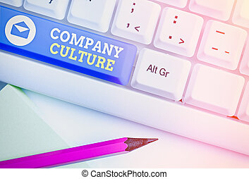 Handwriting text Company Culture. Conceptual photo The environment and elements in which employees work