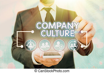 Handwriting text Company Culture. Concept meaning The environment and elements in which employees work.