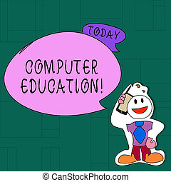 Handwriting text Computer Education. Concept meaning gaining...