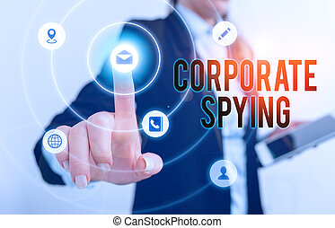 Handwriting text Corporate Spying. Concept meaning investigating competitors to gain a business advantage.