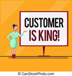 Handwriting text Customer Is King. Concept meaning Serve attentively and properly Deliver the needs urgently