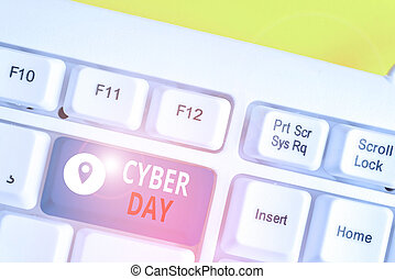 Handwriting text Cyber Day. Concept meaning marketing term for the Monday after the Thanksgiving in the US White pc keyboard with empty note paper above white background key copy space.
