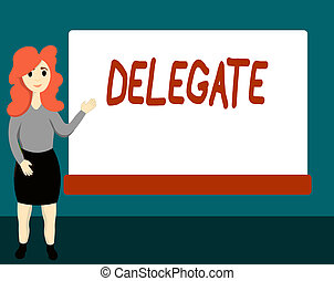 Handwriting text Delegate. Concept meaning demonstrating ...