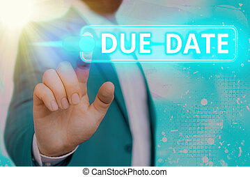 Handwriting text Due Date. Concept meaning the day or date by which something is supposed to be done or paid Graphics padlock for web data information security application system.