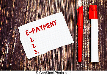 Handwriting text E Payment. Concept meaning way of paying...