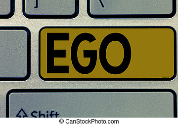 Handwriting text Ego. Concept meaning Sense of selfesteem selfworth of a person Conscious thinking matter