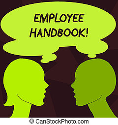 Handwriting text Employee Handbook. Concept meaning Document Manual Regulations Rules Guidebook Policy Code.
