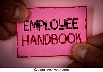 Handwriting text Employee Handbook. Concept meaning Document Manual Regulations Rules Guidebook Policy Code Words written pink paper note red border fingers holding corners message.