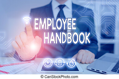 Handwriting text Employee Handbook. Concept meaning states the rules and regulations and policies of a company.
