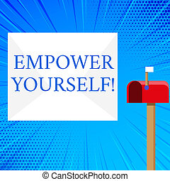 Handwriting text Empower Yourself. Concept meaning taking control our life setting goals and making choices Blank Big White Envelope and Open Red Mailbox with Small Flag Up Signalling.