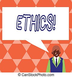 Handwriting text Ethics. Concept meaning Maintaining equality balance among others having moral principles.