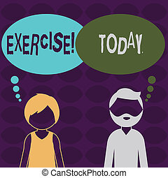 Handwriting text Exercise. Concept meaning Activity requiring physical effort Bringing into play Training Bearded Man and Woman Faceless Profile with Blank Colorful Thought Bubble.