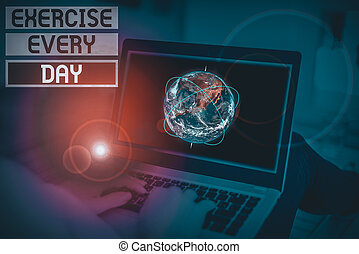 Handwriting text Exercise Every Day. Concept meaning move body energetically in order to get fit and healthy Picture photo system network scheme modern technology smart device. Elements of this image furnished by NASA.