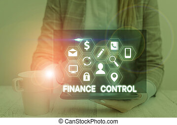 Handwriting text Finance Control. Concept meaning procedures...