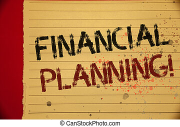 Handwriting text Financial Planning Motivational Call. Concept meaning Accounting Planning Strategy Analyze Mellow yellow color page written black and red letters sprinkle colors.