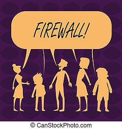 Handwriting text Firewall. Concept meaning Malware protection prevents internet frauds.