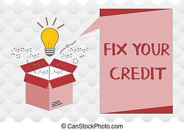 Handwriting text Fix Your Credit. Concept meaning Keep balances low on credit cards and other credit