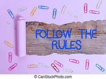Handwriting text Follow The Rules. Concept meaning order ...