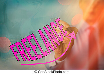 Handwriting text Freelance. Concept meaning working at ...
