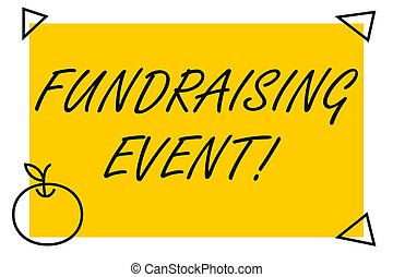 Handwriting text Fundraising Event. Concept meaning campaign whose purpose is to raise money for a cause Isolated Yellow Text Box Banner with 4 Self Adhesive One in Form of Apple.