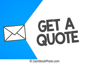 Handwriting text Get A Quote. Concept meaning To have last ...