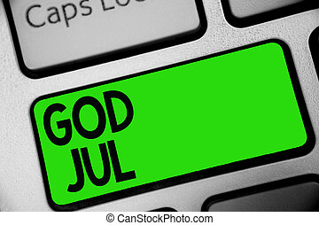 Handwriting text God Jul. Concept meaning Merry Christmas Greeting people for new year happy holidays Keyboard green key Intention create computer computing reflection document.