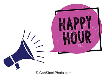 Handwriting text Happy Hour. Concept meaning Spending time for activities that makes you relax for a while Megaphone loudspeaker speaking loud screaming frame purple speech bubble.