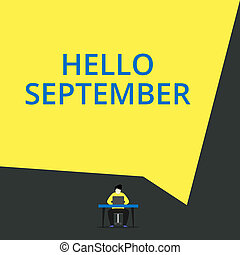 Handwriting text Hello September. Concept meaning Eagerly ...