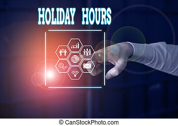 Handwriting text Holiday Hours. Concept meaning employee ...