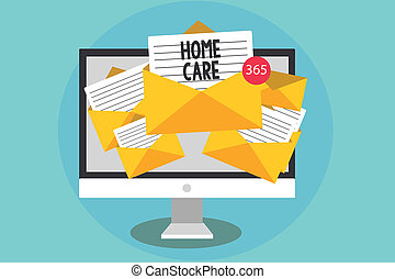 Handwriting text Home Care. Concept meaning Place where people can get the best service of comfort rendered Computer receiving emails important messages envelopes with papers virtual.