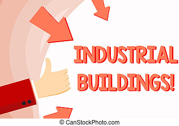 Handwriting text Industrial Buildings. Concept meaning ...