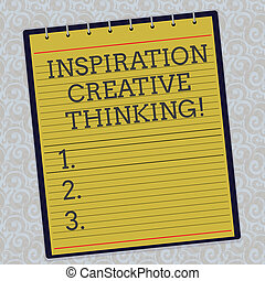 Handwriting text Inspiration Creative Thinking. Concept meaning Ability to come up with fresh and new ideas Lined Spiral Top Color Notepad photo on Watermark Printed Background.