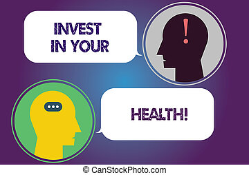 Handwriting text Invest In Your Health. Concept meaning Spend money in demonstratingal healthcare Preventive Tests Messenger Room with Chat Heads Speech Bubbles Punctuations Mark icon.