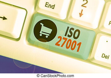 Handwriting text Iso 27001. Concept meaning specification ...