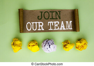 Handwriting text Join Our Team. Concept meaning Be a Part of our Teamwork Workforce Wanted Recruitment written on Cardboard Paper on the plain background Paper Balls next to it.