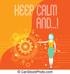 Handwriting text Keep Calm And. Concept meaning motivational poster produced by British government Woman Standing and Presenting the SEO Process with Cog Wheel Gear inside.