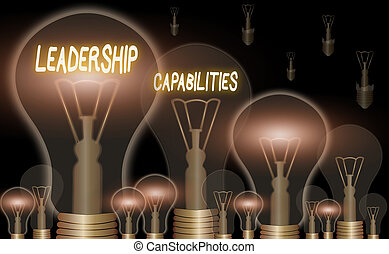 Handwriting text Leadership Capabilities. Concept meaning Set of Performance Expectations a Leader Competency.