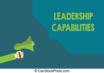 Handwriting text Leadership Capabilities. Concept meaning Set of Performance Expectations a Leader Competency