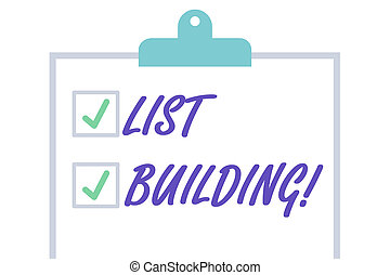 Handwriting text List Building. Concept meaning database of showing you can contact with your marketing message Isolated Blank Vertical Clipboard with Two Check Boxes and Green Ticks.