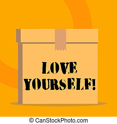 Handwriting text Love Yourself. Concept meaning have ...