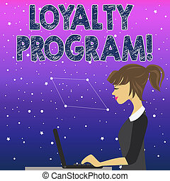 Handwriting text Loyalty Program. Concept meaning structured marketing provides incentives repeat customers photo of Young Busy Woman Sitting Side View and Working on her Laptop.