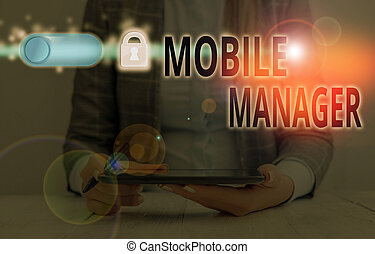 Handwriting text Mobile Manager. Concept meaning monitor, ...