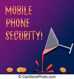 Handwriting text Mobile Phone Security. Concept meaning secure data on mobile devices Wireless security Cocktail Wine Glass Pouring Liquid with Splash Grapes and Shadow photo.