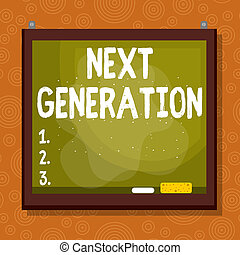 Handwriting text Next Generation. Concept meaning product ...