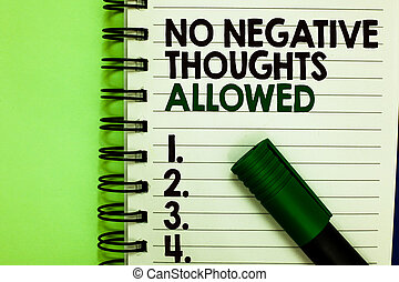 Handwriting text No Negative Thoughts Allowed. Concept ...