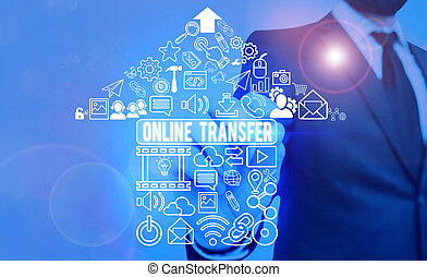 Handwriting text Online Transfer. Concept meaning authorizes a fund transfer over an electronic funds transfer.