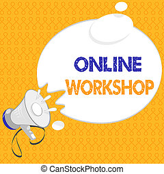 Handwriting text Online Workshop. Concept meaning shows of...