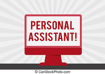 Handwriting text Personal Assistant. Conceptual photo administrative assistant working exclusively for a demonstrating Blank Space Desktop Computer Colorful Monitor Screen Freestanding on Table